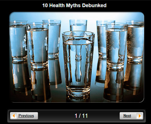 Healthy Living Pictures Slideshow: 10 Health Myths Debunked