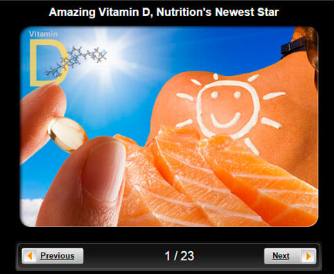 Nutritional Health Pictures Slideshow: Amazing Vitamin D, Nutrition's Newest Star
