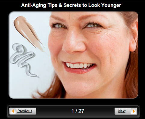 Skin and Beauty Pictures Slideshow: Anti-Aging Tips & Secrets to Look Younger