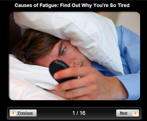Causes of Fatigue Pictures Slideshow: Find Out Why You're So Tired