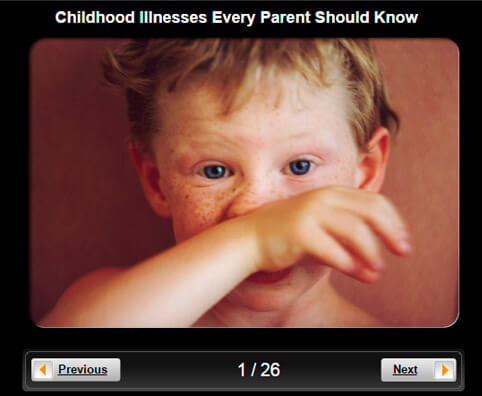 Slideshow: Children's Health - Childhood Illnesses Every Parent Should Know