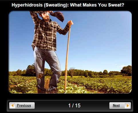 Hyperhidrosis (Sweating) Pictures Slideshow: What Makes You Sweat