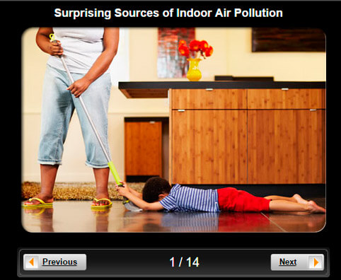 Home Health Pictures Slideshow: Surprising Sources of Indoor Air Pollution