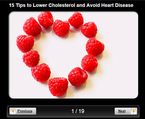 Lowering Cholesterol Pictures Slideshow: 15 Tips for Avoiding Heart Disease