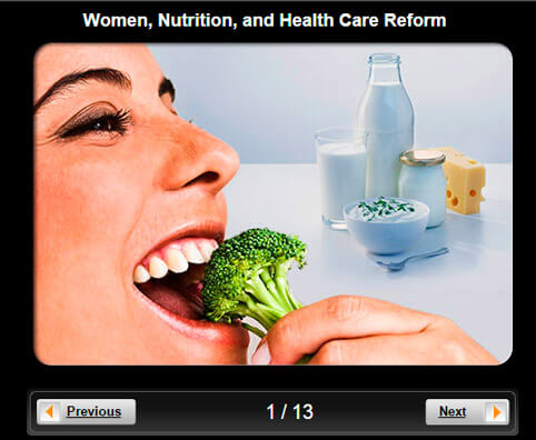 Women's Health Pictures Slideshow: Nutrition and Health Care Reform