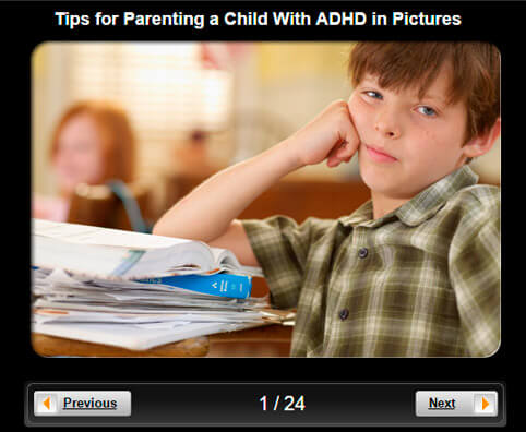 ADHD Pictures Slideshow: Tips for Parenting a Child With ADHD