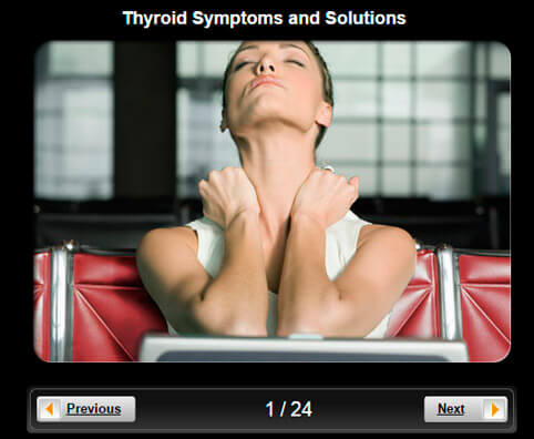 Thyroid Pictures Slideshow: Thyroid Symptoms and Solutions