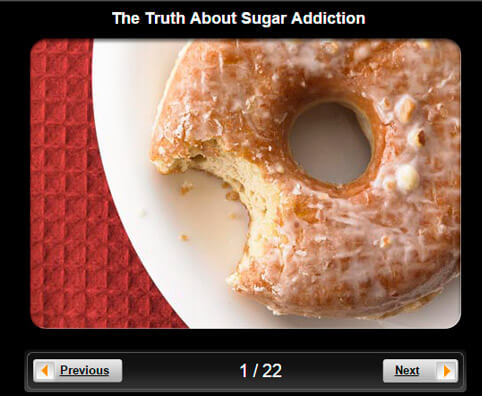 Healthy Eating Pictures Slideshow: The Truth About Sugar Addiction