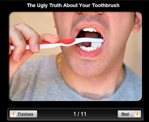 Dental Health Pictures Slideshow: The Ugly Truth About Your Toothbrush