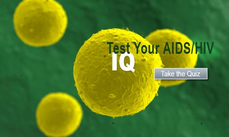 Test Your AIDS/HIV IQ