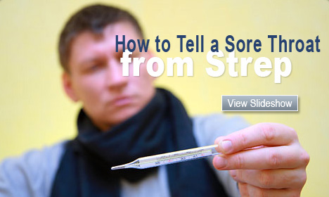 How to Distinguish Between a Sore and Strep Throat