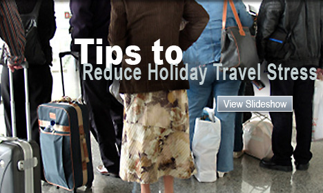 Tips to Reduce Holiday Travel Stress