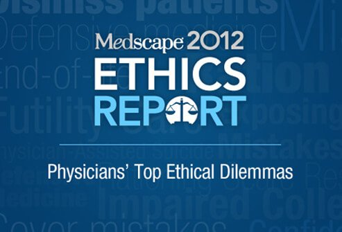 Medical Ethics: Physicians' Top Ethical Dilemmas