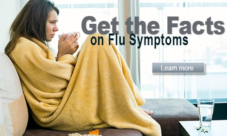 Get the Facts on Flu Symptoms
