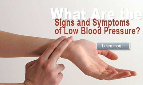 What Are the Signs and Symptoms of Low Blood Pressure?