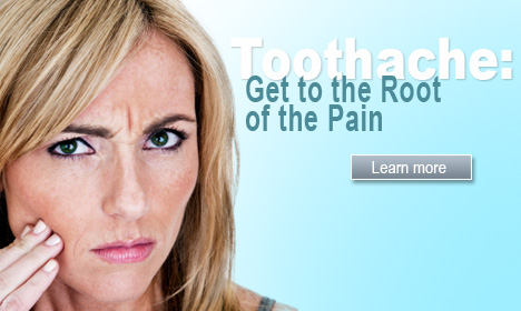 Toothache: Get to the Root of the Pain