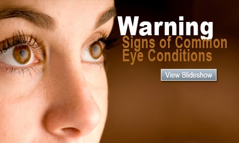Warning Signs of Common Eye Conditions