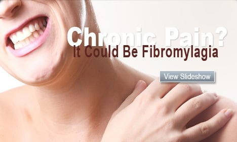 Chronic Pain? It Could Be Fibromylagia