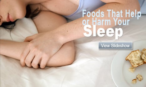 Foods That Help or Harm Your Sleep